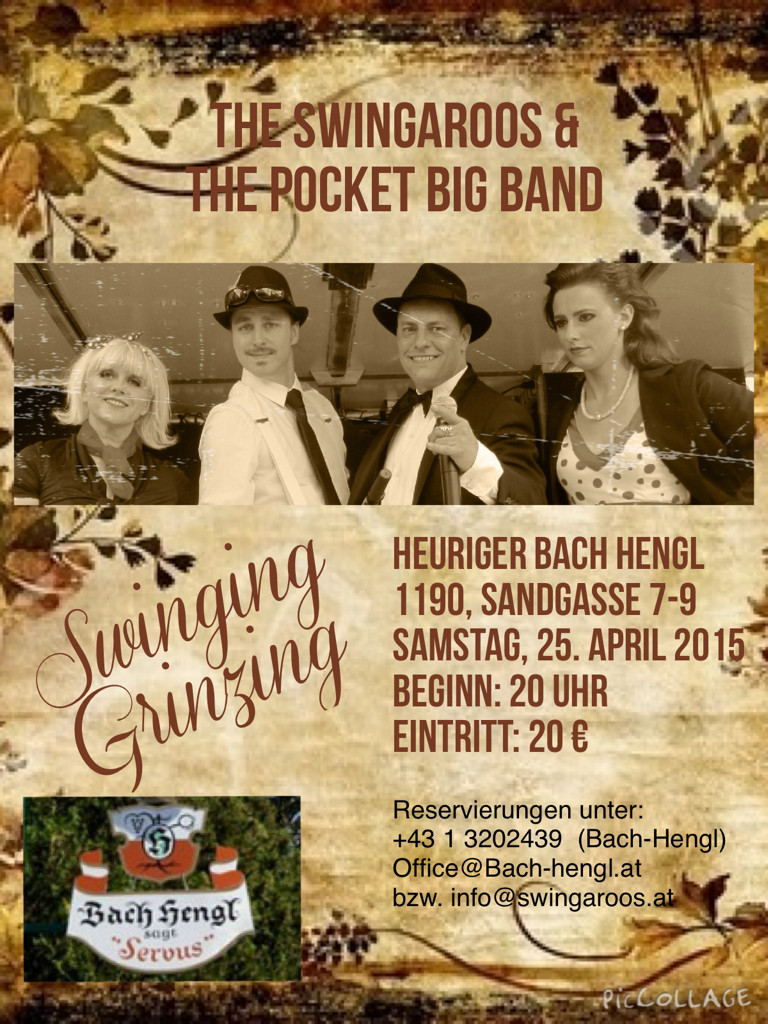 Flyer zu Swinging Grinzing mit The Swingaroos & The Pocket Big Band